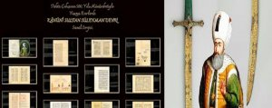 A virtual exhibition in honor of Sultan Suleiman the Magnificent was launched